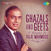 Ghazals And Geets To Remember By Talat Mahmood Songs
