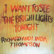 I Want To See The Bright Lights Tonight (Remastered) Songs