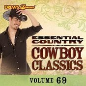 Essential Country: Cowboy Classics, Vol. 69 Songs