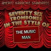 Seventy Six Trombones (In The Style Of The Music Man (Karaoke Version) - Single Songs