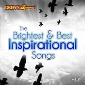 The Brightest & Best Inspirational Songs, Vol. 7 Songs