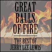 Great Balls Of Fire: The Best Of Jerry Lee Lewis Songs