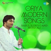 Oriya Modern Songs Babul Supriya Mohd Ali Others Songs