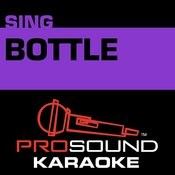 Bottle (In The Style Of Leann Rimes) [Karaoke Version] Songs