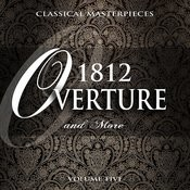 Classical Masterpieces: 1812 Overture & More, Vol. 5 Songs