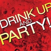 Drink Up And Party! Songs