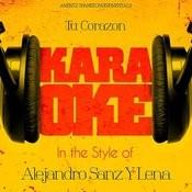 Tu Corazon (In The Style Of Alejandro Sanz Y Lena) [Karaoke Version] - Single Songs
