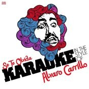 Se Te Olvida (In The Style Of Alvaro Carrillo) [Karaoke Version] Song