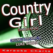 Country Girl (Shake It For Me) [Originally Performed By Luke Bryan] [Karaoke Version] Song