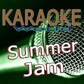 Summer Jam (Originally Performed By R.I.O.) [Karaoke Version] Song
