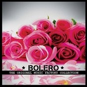 The Original Music Factory Collection: Bolero Songs