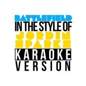 Battlefield (In The Style Of Jordin Sparks) [Karaoke Version] Song