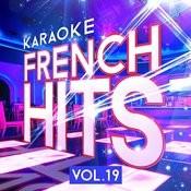 Karaoke - French Hits, Vol. 19 Songs