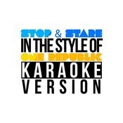 Stop & Stare (In The Style Of One Republic) [Karaoke Version] - Single Songs
