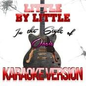 Little By Little (In The Style Of Oasis) [Karaoke Version] - Single Songs