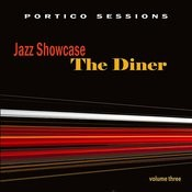 Jazz Showcase: The Diner, Vol. 3 Songs