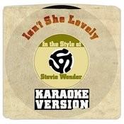 Isn't She Lovely (In The Style Of Stevie Wonder) [Karaoke Version] Song