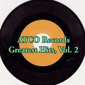 Atco Records Greatest Hits, Vol. 2 Songs