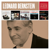 Leonard Bernstein - Original Album Classics Songs