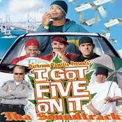 I Got Five On It Soundtrack Songs