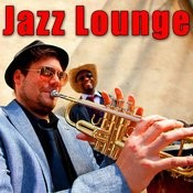 Jazz Lounge Songs