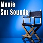 Movie Set Sounds Songs
