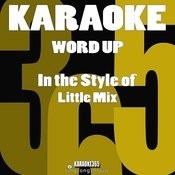 Word Up (In The Style Of Little Mix) [Karaoke Version] - Single Songs