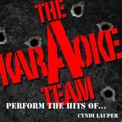 The Karaoke A Team Perform The Hits Of Cyndi Lauper Songs