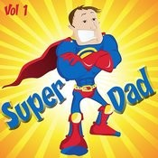 Super Dad, Vol. 1 Songs