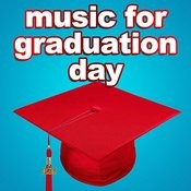 Music For Graduation Day Songs