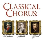 Classical Chorus: Beethoven, Vivaldi & Purcell Songs