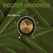 Velvet Grooves Volume Free! Songs