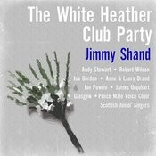 Jimmy Shand: The White Heather Club Party Songs