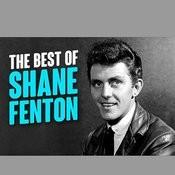 The Best Of Shane Fenton Songs