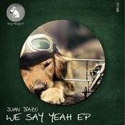 We Say Yeah EP Songs