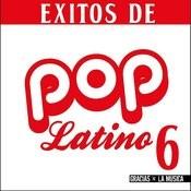 Éxitos De Pop Latino 6 Songs