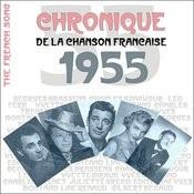 The French Song / Chronique De La Chanson Française - 1955, Vol. 32 Songs