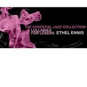 The Essential Jazz Collection: Lullabies For Losers Songs