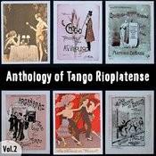 Αnthology Of Tango Rioplatense (1913 - 1920), Volume 2 Songs