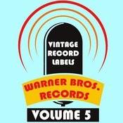 Vintage Record Labels: Warner Bros. Records, Vol. 5 Songs