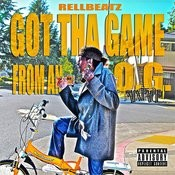 Got Tha Game From An O.G. Songs