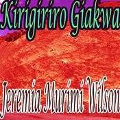 Kirigiriro Giakwa Songs
