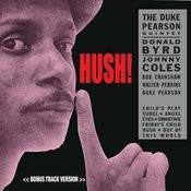 Hush! (Feat. Donald Byrd & Johnny Coles) [Bonus Track Version] Songs