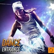 Dance Entrance Songs