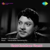 Thalai Koduthaan Thambi Tml Songs