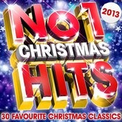 No.1 Christmas Hits 2013 - 30 Favourite Xmas Classics Songs