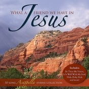 What A Friend We Have In Jesus - 50 Acappella Hymns Songs