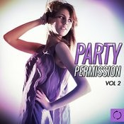 Party Permission, Vol. 2 Songs
