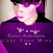 Lose Your Mind Songs