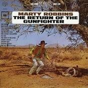 Return of the Gunfighter Songs